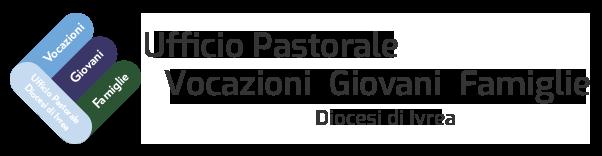Ufficio Pastorale Vocazioni-Giovani-Famiglie - Diocesi di Ivrea